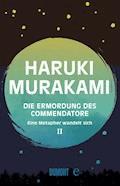 Die Ermordung des Commendatore Band 2 - Haruki Murakami - E-Book