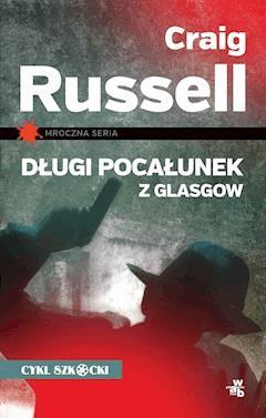 Długi pocałunek z Glasgow - Craig Russell - ebook