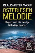 Ostfriesenmelodie - Klaus-Peter Wolf - E-Book