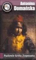 Paziowie króla Zygmunta - Antonina Domańska - ebook + audiobook
