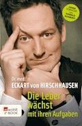 Die Leber wächst mit ihren Aufgaben - Eckart von Hirschhausen - E-Book