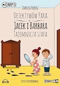 Detektywów para - Jacek i Barbara. Tajemnicza szafa. - Dariusz Rekosz - audiobook