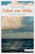Fahrt zur Hölle - Hannes Nygaard - E-Book