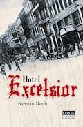 Hotel Excelsior - Kerstin Rech - E-Book