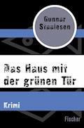 Das Haus mit der grünen Tür - Gunnar Staalesen - E-Book