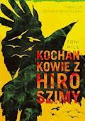Kochankowie z Hiroszimy - Toni Hill - ebook