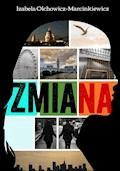 Zmiana - Izabela Olchowicz-Marcinkiewicz - ebook