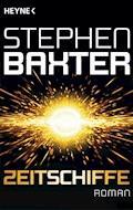 Zeitschiffe - Stephen Baxter - E-Book