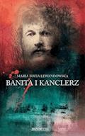 Banita i kanclerz - Maria Zofia Lewandowska - ebook