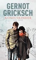 Königskinder - Gernot Gricksch - E-Book