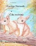 Lustige Tierwelt / Cila zwerina - Ira Silberhaar - E-Book