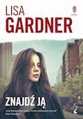 Znajdź ją - Lisa Gardner - ebook + audiobook
