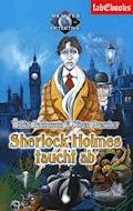 Sherlock Holmes 2: Sherlock Holmes taucht ab - Tobias Bachmann - E-Book