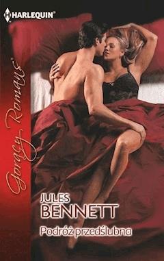 Podróż przedślubna - Jules Bennett - ebook