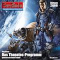 Perry Rhodan 2600: Das Thanatos-Programm - kostenlos - Uwe Anton - Hörbüch