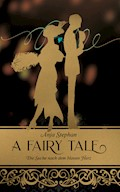 A Fairy Tale - Anja Stephan - E-Book