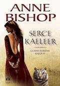 Serce Kaeleer. Czarne Kamienie - Anne Bishop - ebook