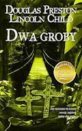 Dwa groby - Douglas Preston, Lincoln Child - ebook