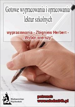 """Wypracowania - Zbigniew Herbert """"Wybór wierszy"""" - Opracowanie zbiorowe - ebook"""