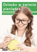 Dziecko w świecie pieniądza - Beata Mazurek-Kucharska - ebook