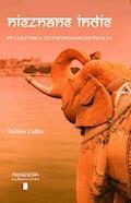 Nieznane Indie. Pielgrzymka do zapomnianego świata - Walther Eidlitz - ebook