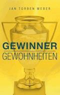 Gewinner-Gewohnheiten - Jan Torben Weber - E-Book