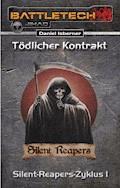 BattleTech: Silent-Reapers-Zyklus 1 - Daniel Isberner - E-Book