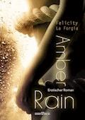 Amber Rain - Felicity La Forgia - E-Book