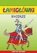 Rycerze. Łamigłówki - Beata Guzowska, Krzysztof Tonder - ebook