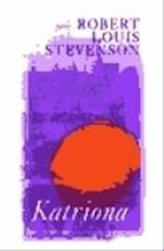 Katriona  - Robert Louis Stevenson  - ebook