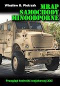 MRAP. Samochody minoodporne. Przegląd techniki wojskowej XXI wieku - Wiesław B. Pietrzak - ebook