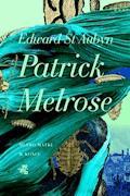 Patrick Melrose. Tom 2. Mleko matki. W końcu - Edward St. Aubyn - ebook + audiobook