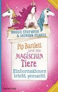 Pip Bartlett und die magischen Tiere 2 - Maggie Stiefvater - E-Book