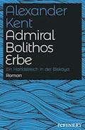 Admiral Bolithos Erbe - Alexander Kent - E-Book