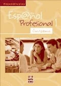 Espanol Profesional 1 - Ćwiczenia - Gloria Buersgens  - ebook