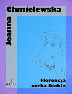 Florencja córka diabła - Joanna Chmielewska - ebook