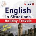 English in Situations. Holiday Travels – New Edition - Dorota Guzik, Joanna Bruska, Anna Kicińska - audiobook