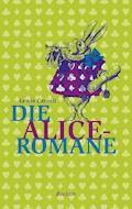 Die Alice-Romane - Lewis Carroll - E-Book