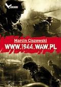 WWW.1944.WAW.pl - Marcin Ciszewski - ebook