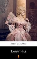 Fanny Hill. Memoirs of a Woman of Pleasure - John Cleland - ebook