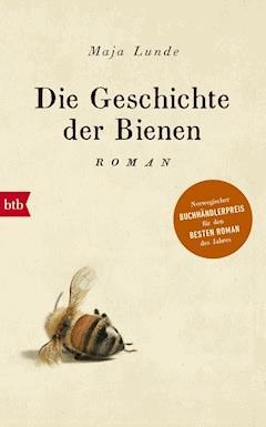 Die Geschichte der Bienen - Maja Lunde - E-Book