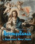 Rozmyślania o Najświętszej Maryi Pannie na każdy dzień maja - Zygmunt Golian - ebook