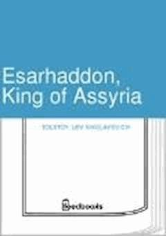 Esarhaddon, King of Assyria - Lev Nikolayevich Tolstoy - ebook