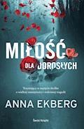 Miłość dla dorosłych - Anna Ekberg - ebook