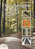 Menschenspuren im Wald - Peter Wohlleben - E-Book