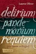 Delirium – Pandemonium – Requiem: Die Amor-Trilogie als E-Box! - Lauren Oliver - E-Book