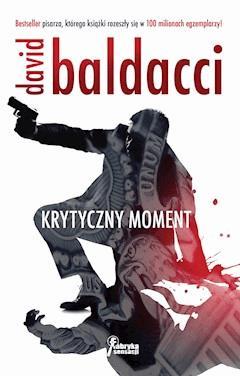 Krytyczny moment - David Baldacci - ebook