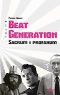 Beat Generation ‒ sacrum i profanum - Paweł Gibas - ebook