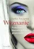 Wyznanie - Janka Szczęsna - ebook