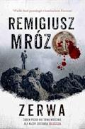 Zerwa - Remigiusz Mróz - ebook